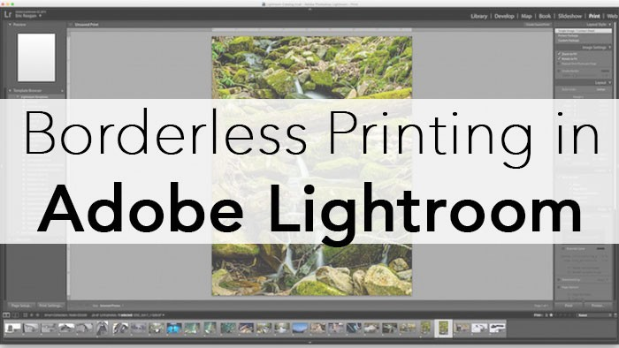 7 Steps to Borderless Printing in Lightroom | Photography Bay