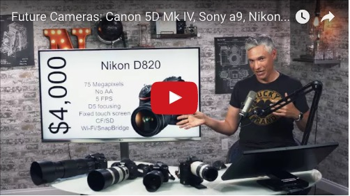 Canon 5D Mark IV, 6D Mark II, Nikon D820 Sony A9 & More